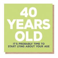 Mixed Messages: 40 Years Old Birthday Card image