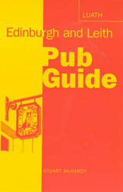 Edinburgh and Leith Pub Guide by Stuart McHardy image