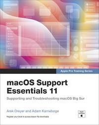 macOS Support Essentials 11 - Apple Pro Training Series by Arek Dreyer
