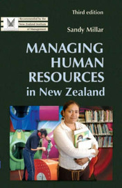 Managing Human Resources in New Zealand by Sandy Millar
