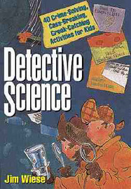Detective Science by Jim Wiese