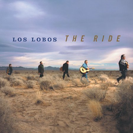 The Ride [Digipak] by Los Lobos