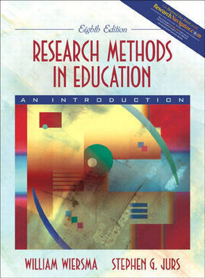 Research Methods in Education: An Introduction by William Wiersma