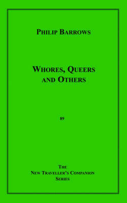 Whores, Queers and Others by Philip Barrows