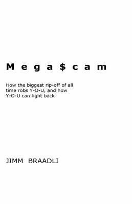 Mega$cam by Jimm Braadli