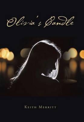 Olivia's Candle by Keith Merritt