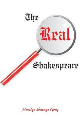 The Real Shakespeare by Marilyn Savage Gray image