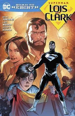 Superman Lois & Clark by Dan Jurgens