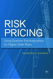 Risk Pricing by Dimitris N Chorafas