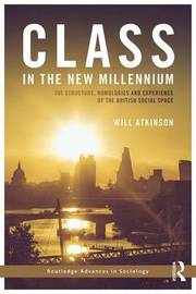 Class in the New Millennium by Will Atkinson