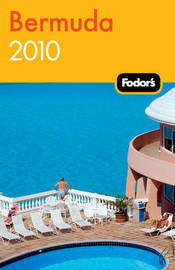 Fodor's Bermuda 2010 by Fodor Travel Publications image
