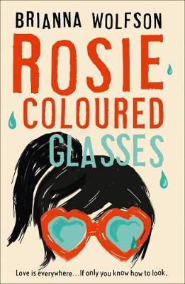 Rosie Coloured Glasses by Brianna Wolfson