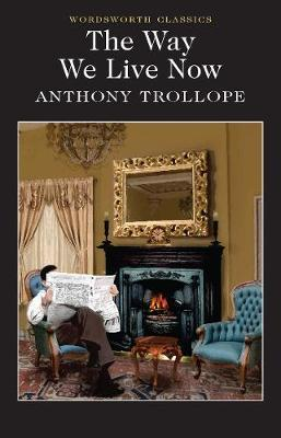 The Way We Live Now by Anthony Trollope image