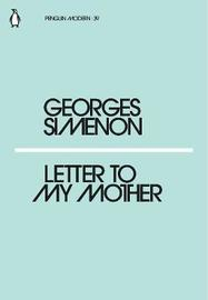 Letter to My Mother by Georges Simenon