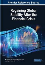 Regaining Global Stability After the Financial Crisis