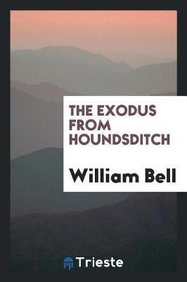 The Exodus from Houndsditch by William Bell image