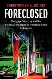 Foreclosed by Christopher K. Odinet