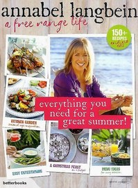 Annabel Langbein: Everything for a Great Summer by Annabel Langbein