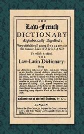 The Law-French Dictionary by F O