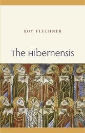 The Hibernensis, Volume 1 by Roy Flechner