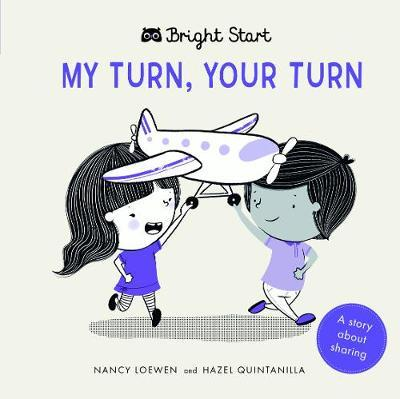 Bright Start - My Turn, Your Turn by Nancy Loewen image