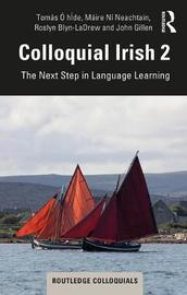 Colloquial Irish 2 by Tomas O hIde image