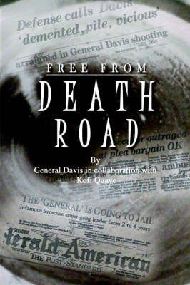 Free from Death Road by General Davis image