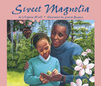 Sweet Magnolia by Virginia Kroll image