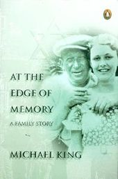 At the Edge of Memory: A Family Story by Michael King