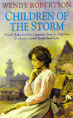Children of the Storm by Wendy Robertson
