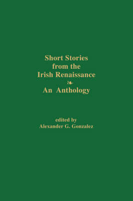 Short Stories from the Irish Renaissance