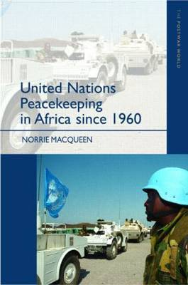 United Nations Peacekeeping in Africa Since 1960 by Norrie MacQueen image