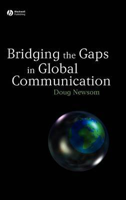 Bridging the Gaps in Global Communication by Doug Newsom