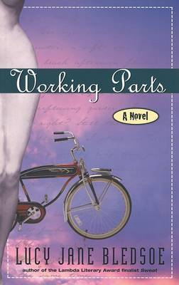 Working Parts by Lucy Jane Bledsoe