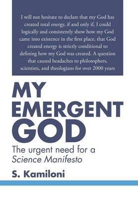 My Emergent God by S Kamiloni