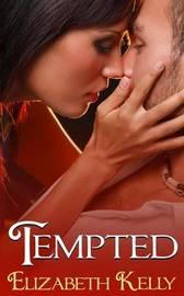 Tempted by Elizabeth Kelly