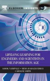 Lifelong Learning for Engineers and Scientists in the Information Age by Ashok V Naimpally