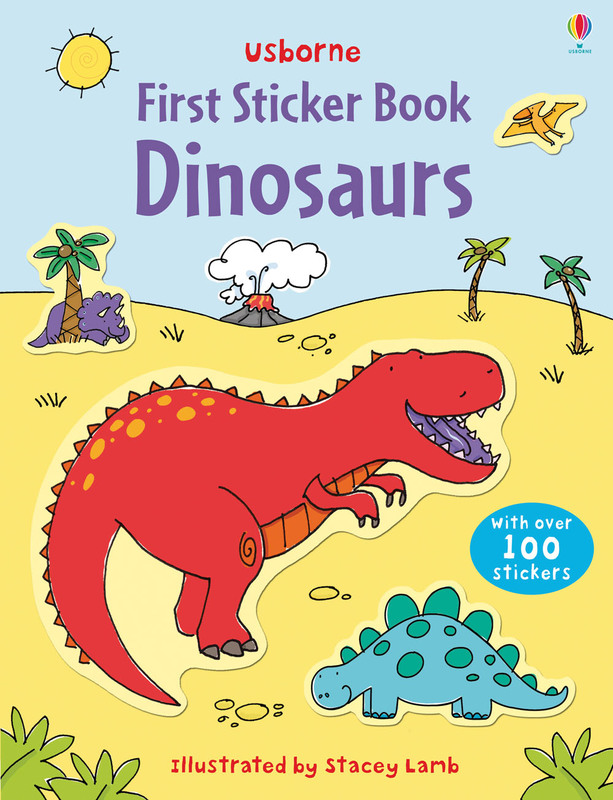 First Sticker Book Dinosaurs by Sam Taplin