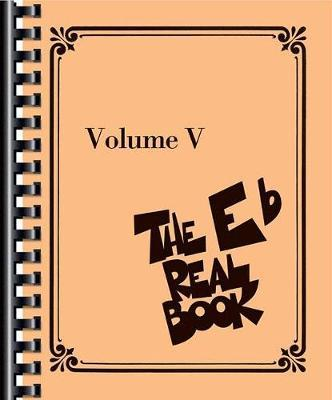 The E-Flat Real Book by Hal Leonard Publishing Corporation