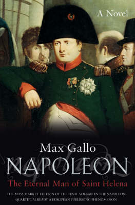 Napoleon: No. 4 by Max Gallo