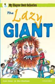 Oxford Reading Tree: All Stars: Pack 1A: the Lazy Giant by Ivan Jones image