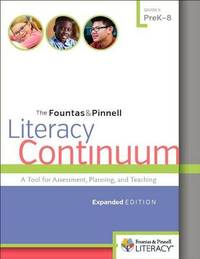Fountas & Pinnell Literacy Continuum, Expanded Edition by Gay Su Pinnell