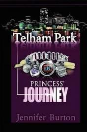 Princess' Journey by Jennifer Burton