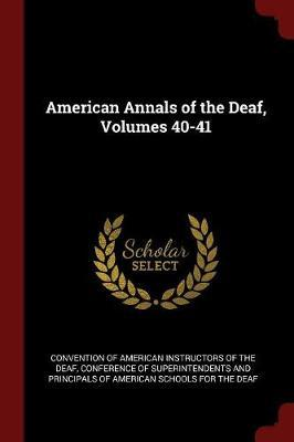 American Annals of the Deaf, Volumes 40-41 image