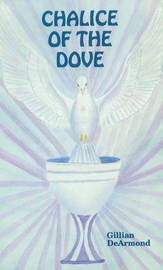 Chalice of the Dove by Gillian DeArmond image