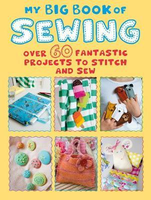 My Big Book of Sewing by Cico Books image