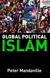 Global Political Islam: International Relations of the Muslim World: Textbook by Peter G. Mandaville image