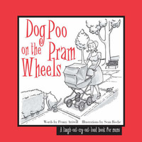 Dog Poo on the Pram Wheels by Penny Attiwill image