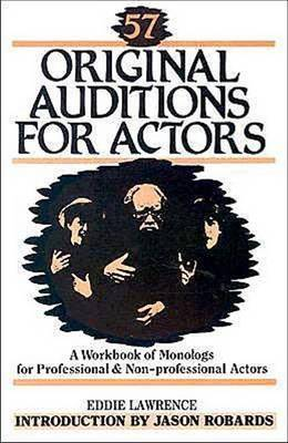 57 Original Auditions for Actors by Eddie Lawrence