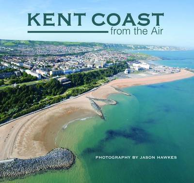 Kent Coast from the Air by Jason Hawkes